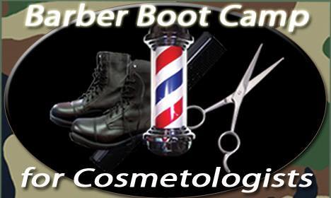 Barber Boot Camp for Cosmetologists